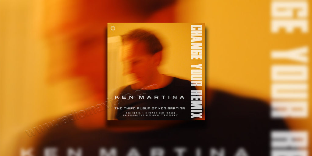 Ken Martina - Change Your Remix