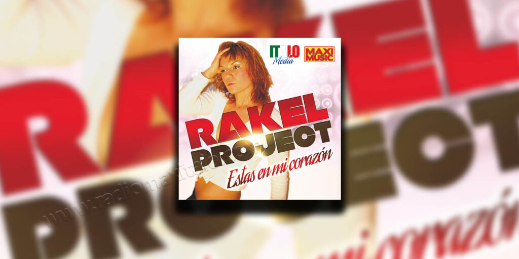 Rakel Project - Estas En Mi Corazon